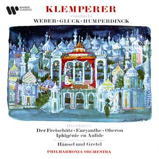 Weber, Gluck & Humperdinck:Overtures