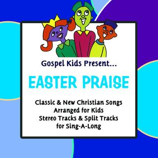 Gospel Kids Present Easter Praise