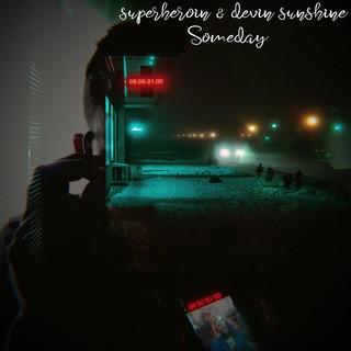 Someday (Feat. Devin Sunshine)