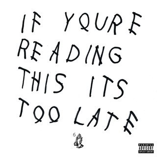 If You\'re Reading This It\'s Too Late