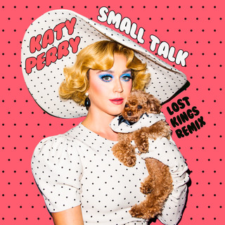 Small Talk (Lost Kings Remix)