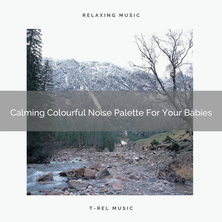 Calming Colourful Noise Palette For Your Babies
