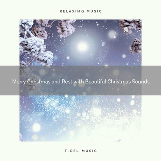 Merry Christmas And Rest With Beautiful Christmas Sounds