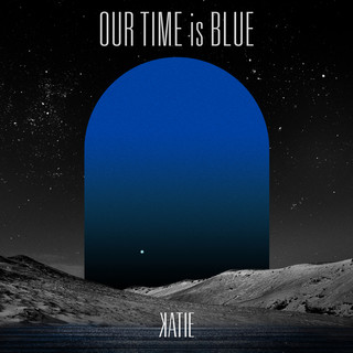 Our Time Is Blue