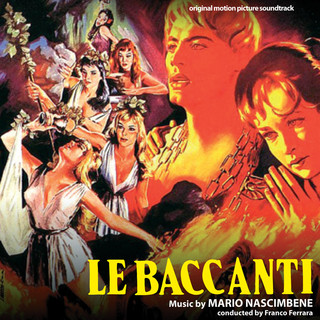 Le Baccanti (Original Motion Picture Soundtrack)