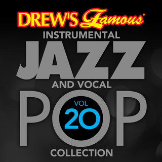 Drew\'s Famous (Instrumental) Jazz And Vocal Pop Collection (Vol. 20)
