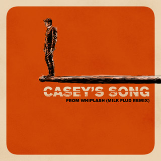 Casey\'s Song (Milk Flud Remix)