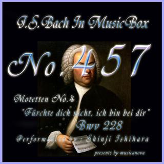 J・S・バッハ:モテット第4番 恐るるなかれ、われ汝と共にあり BWV228(オルゴール) (J.S.Bach:Motetten No.4 Furchte dich nicht, ich bin bei dir, BWV 228 (Musical Box))