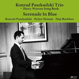 Serenade In Blue - Harry Warren Song Book