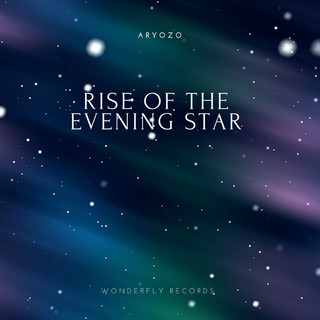 Rise Of The Evening Star
