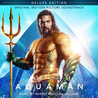 Aquaman (Original Motion Picture Soundtrack) (Deluxe Edition)