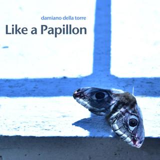 Like A Papillon