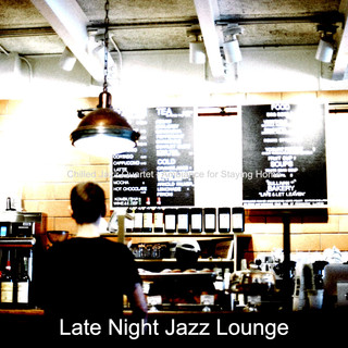 Chilled Jazz Quartet - Ambiance For Staying Home