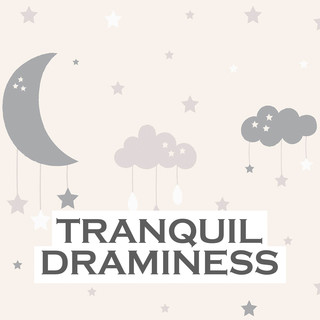 Tranquil Dreaminess