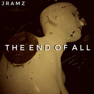 The End Of All