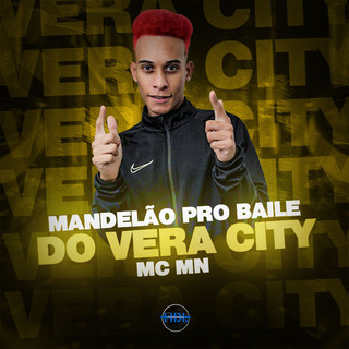 MANDELÃO PRO BAILE DO VERA CITY