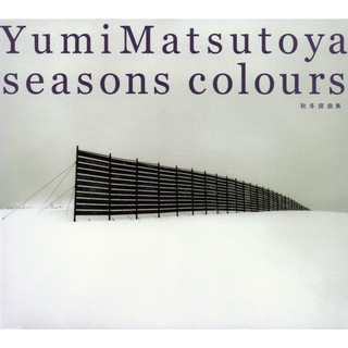 SEASONS COLOURS - 秋冬撰曲集 - (Seasons Colours - Autumn & Winter Best Edition - )