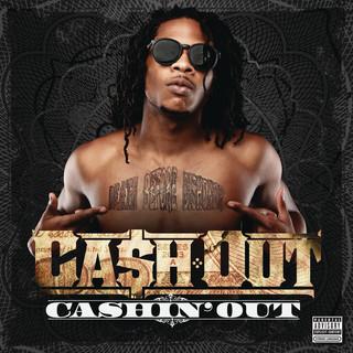 Cashin\' Out