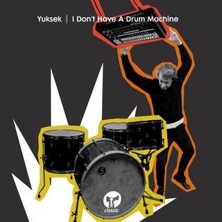 I Don\'t Have A Drum Machine