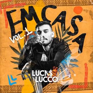 Lucas Lucco - #Em Casa