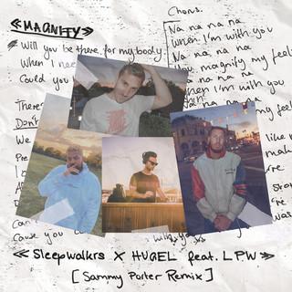 Magnify (Feat. LPW) (Sammy Porter Remix)