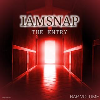 The Entry (Rap Volume)