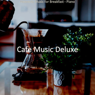 Heavenly Music For Breakfast - Piano