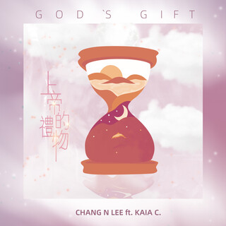 Gift of God (上帝的禮物)  (feat. Kaia C.)