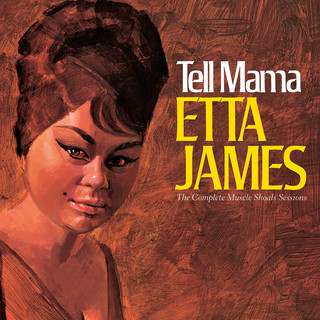Tell Mama:The Complete Muscle Shoals Sessions (Remastered)