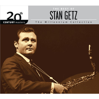 20th Century Masters:The Millennium Collection:The Best Of Stan Getz