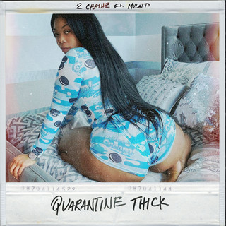 Quarantine Thick