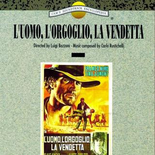 L\'uomo, L\'orgoglio, La Vendetta (Original Motion Picture Soundtrack)