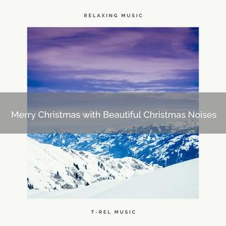 Merry Christmas With Beautiful Christmas Noises
