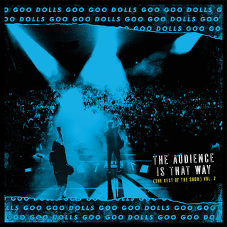 The Audience Is That Way (The Rest Of The Show) (Vol. 2) (Live)