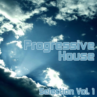 Progressive House Selection Vol. 1