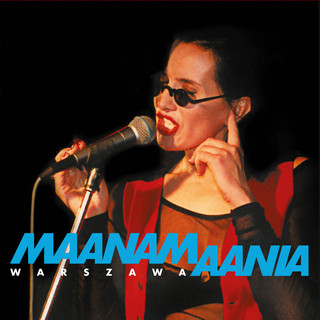 Maanamaania Warszawa (Live At Remont, Warsaw, 1993)