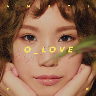 首張專輯 O_LOVE (1st album O_LOVE)