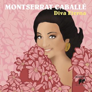 Montserrat Caballé, Diva Eterna