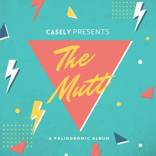 The Mutt - A Palindromic Album