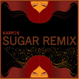Sugar (Karmin Remix)
