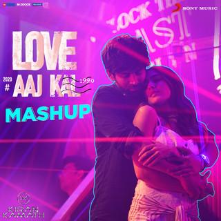Love Aaj Kal Mashup (By DJ Kiran Kamath) (From