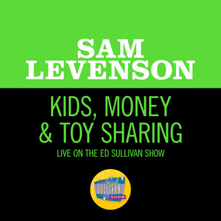 Kids, Money & Toy Sharing (Live On The Ed Sullivan Show, January 1, 1961)