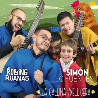 Gallina Mellicera (Feat. Los Rolling Ruanas)