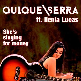 She's Singing For Money