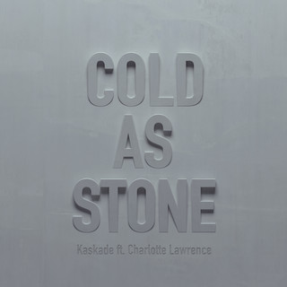 Cold As Stone