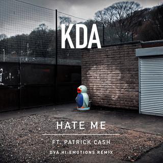 Hate Me (Feat. Patrick Cash) (DVA Hi:Emotions Remix)