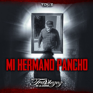 Mi Hermano Pancho