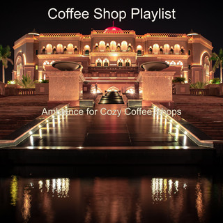 Ambience For Cozy Coffee Shops