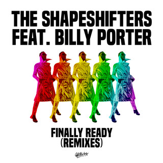 Finally Ready (Feat. Billy Porter) (Remixes)