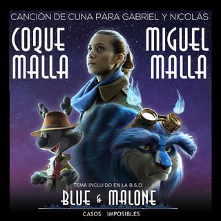 Canción De Cuna Para Gabriel Y Nicolás (Tema Incluído En La Banda Sonora Original Blue & Malone Casos Imposibles)